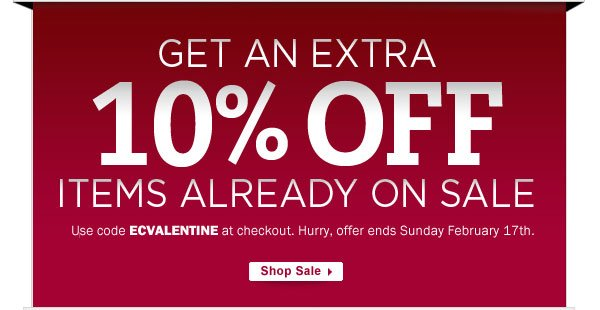 10% OFF Sale items with code ECVALENTINE