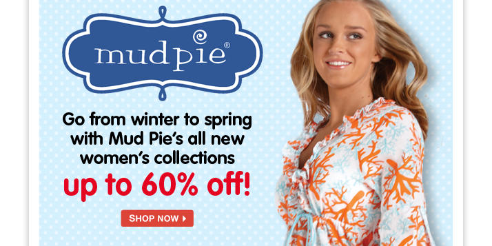 Mud Pie for Moms? That's right! Get up to 60% off clothing, jewelry, accessories and more from your favorite brand.