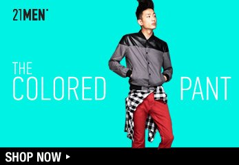 21MEN: The Colored Pant - Shop Now