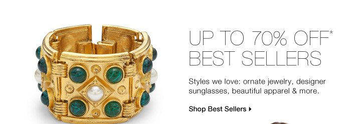 Up To 70% Off* Best Sellers