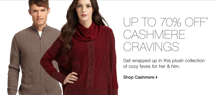 Up To 70% Off* Cashmere Cravings