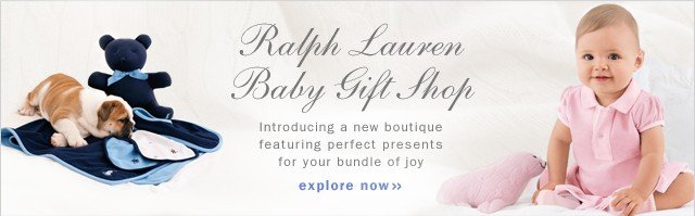 Ralph Lauren Baby Gift Shop. Explore Now.
