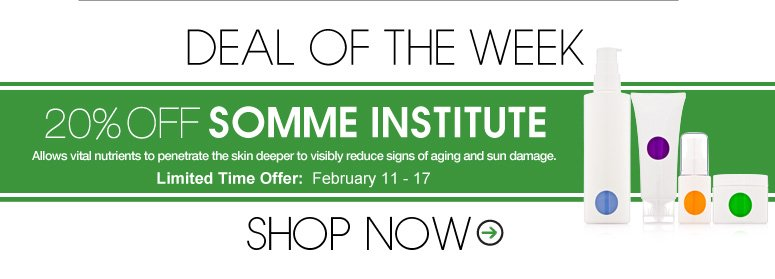Deal of the Week 20% Off Somme Institue Allows vital nutrients to penetrate the skin deeper to visibly reduce signs of aging and sun damage. Limited Time Offer: February 11-17 Shop Now>>