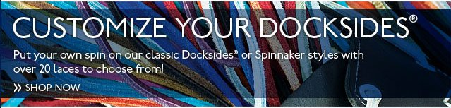 Customize Your Docksides Shop Now