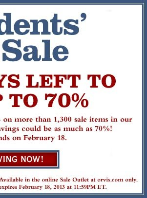 Discount will be automatically applied at checkout. Available in the online Sale Outlet at orvis.com only.  Not valid on previous purchases. Offer expires February 18, 2013 at 11:59PM ET.     Start Saving Now