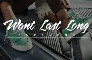 Won't Last Long: Sneakers