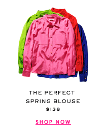 The Perfect Spring Blouse $138 - SHOP NOW