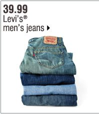39.99 Levis&Reg; men's jeans. Shop now.