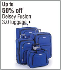 Up to 50% off Delsey Fusion 3.0 luggage. Shop now.