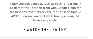 THE FUTURE OF THE FASHION SHOW WITH GOOGLE+ - Watch the Trailer