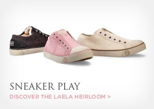 SNEAKER PLAY - Discover the Laela Heirloom >