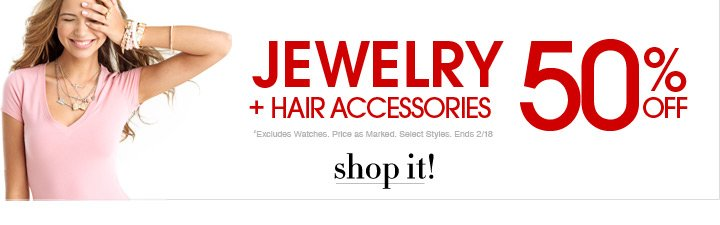 Additional 50% Off Jewelry And Hair Accessories