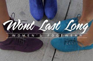 Won't Last Long: Women's Footwear
