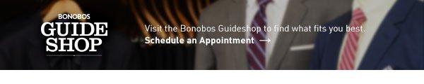 Visit The Bonobos Guideshop - Schedule an Appoinment