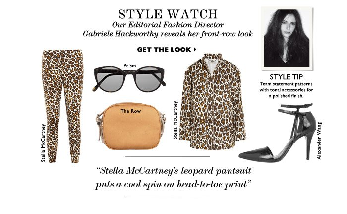 STYLE WATCH – Our Editorial Fashion Director Gabriele Hackworthy reveals her front-row look GET THE LOOK