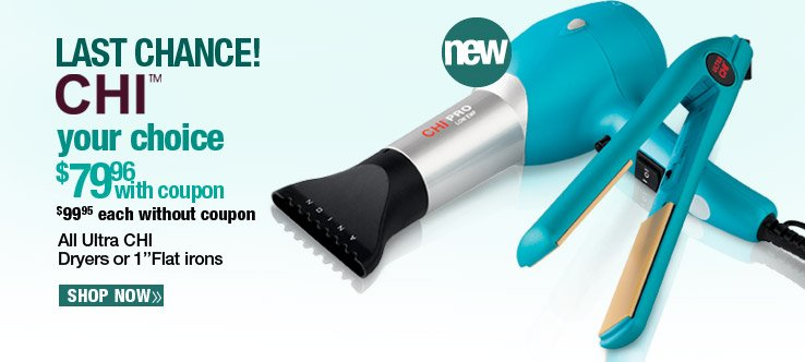 All Ultra CHI Dryers or Flat Irons - $79.96 with coupon