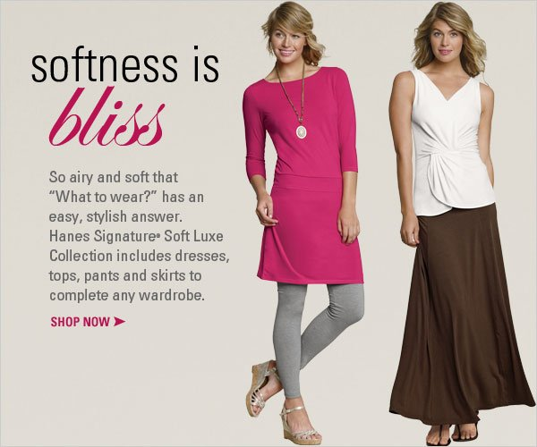 Hanes Signature Soft Luxe Collection