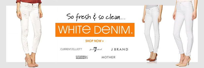 So fresh & so clean...WHITE DENIM. SHOP NOW