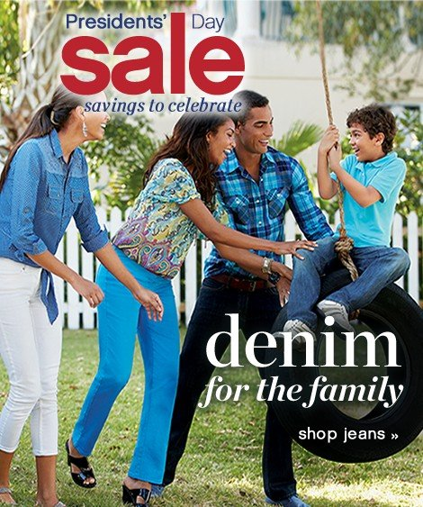 Presidents' Day Sale Savings to Celebrate. Denim for the family. Shop jeans.