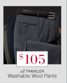 $105 - Traveler Washable Wool Pants