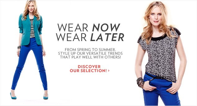 From spring to summer, style up our versatile hot trends that play well with others!