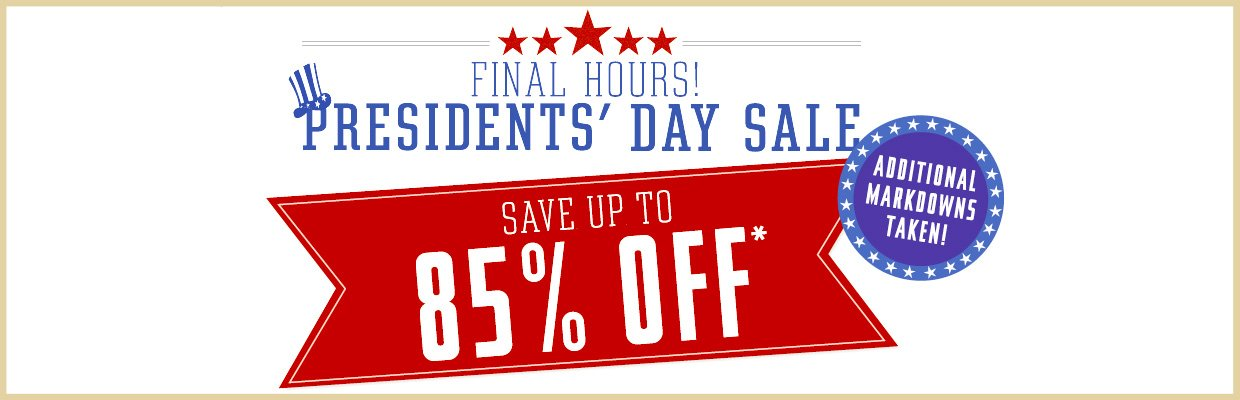 Final Hours to Shop President's Day Sale