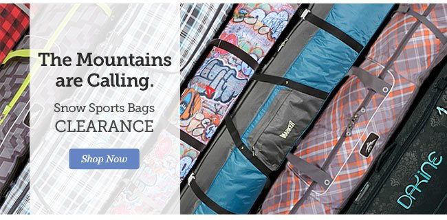 The Mountains are Calling | Snow Sports Bags CLEARANCE | Shop Now