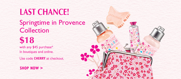 Exclusively for You! Our Springtime in Provence Collection  $18 with any $45 purchase*