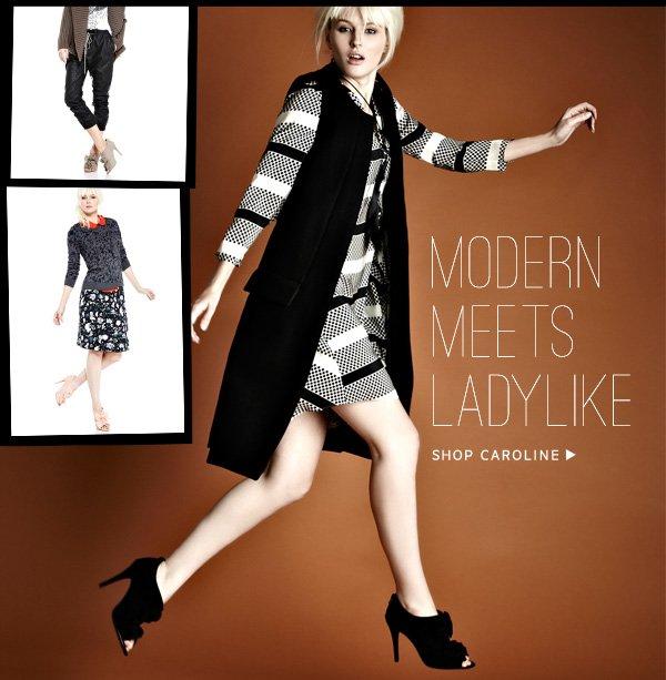 Modern Meets Ladylike. Shop Caroline