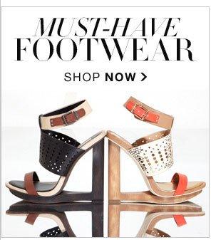 MUST-HAVE FOOTWEAR