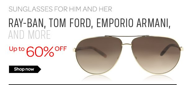 Sunglasses for Him and Her