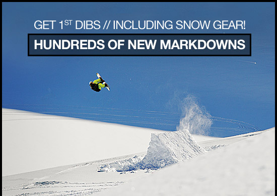 Get 1st dibs // including snow gear!
