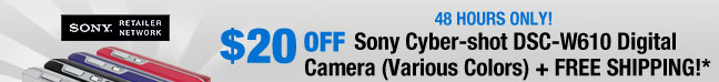 48 HOURS ONLY $20 OFF Sony Cyber-shot DSC-W610 Digital Camera (Various Colors) + FREE SHIPPING!*