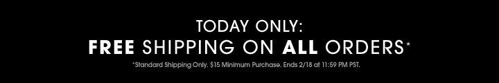 Today Only - Free Shipping on all orders