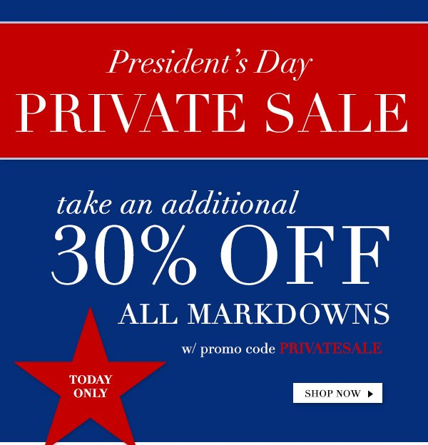 Private Sale: Additional 30% Off All Markdowns