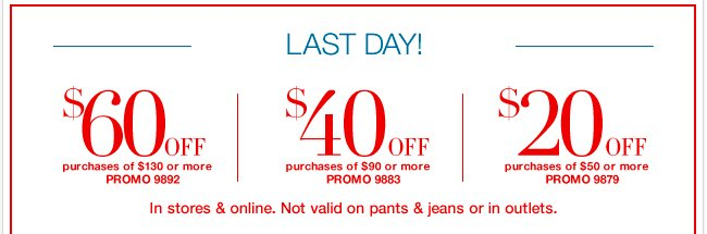 Print this coupon to redeem in stores! $20 off $50 or $40 off $90 or $60 off $130!