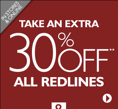 In Stores & Online: Take an Extra 30% OFF All Redlines