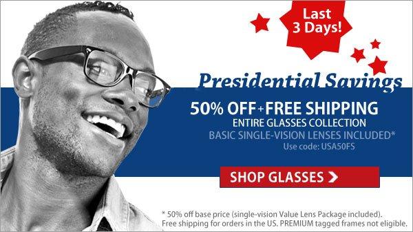 Presidential Savings - 50% Off + Free Shipping!