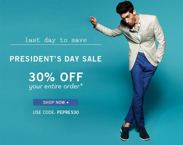 Last Day for 30% Off Your Order for President's Day