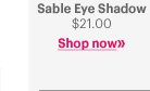 Sable Eye Shadow $21.00                Shop Now »