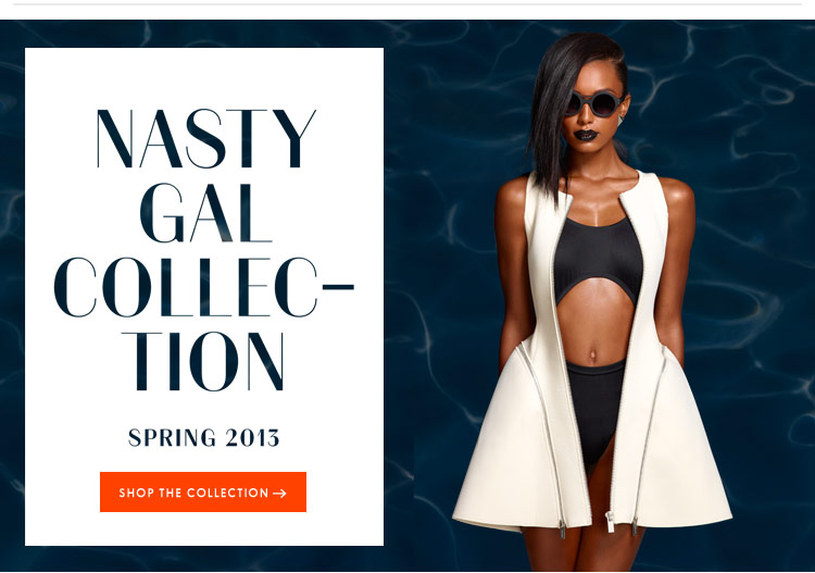 Nasty Gal Collection Spring 2013