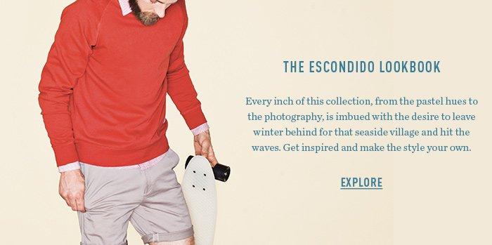 The Escondido Lookbook