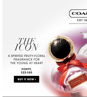 The Icon. a spirited fruity-floral fragrance for the young at heart. Poppy, $22-$85. Buy it now