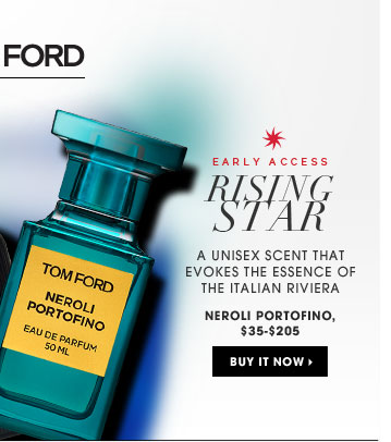 Early Access. Rising Star. a unisex scent that evokes the essence of the Italian Riviera. new . ships for free. Neroli Portofino, $35-$205. Buy it now