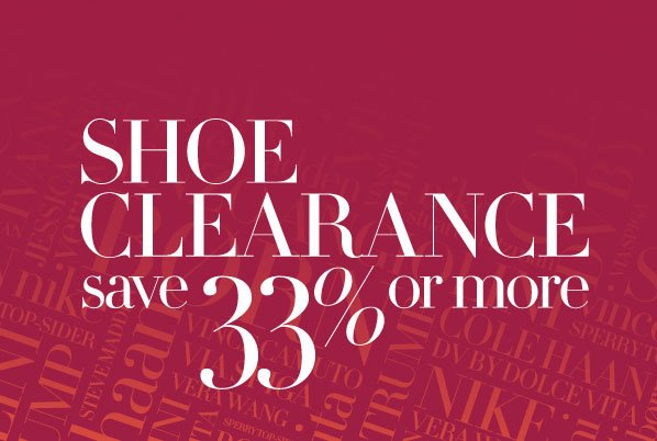 SHOE CLEARANCE - save 33% or more