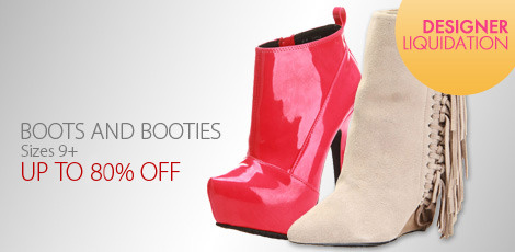 Liquidation Boots & Booties - Sizes 9+