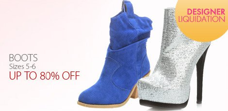 Liquidation Boots & Booties - Size 5-6H