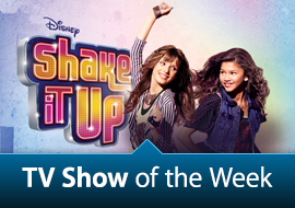 TV Show of the Week: Shake It Up
