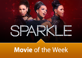Movie of the Week: Sparkle