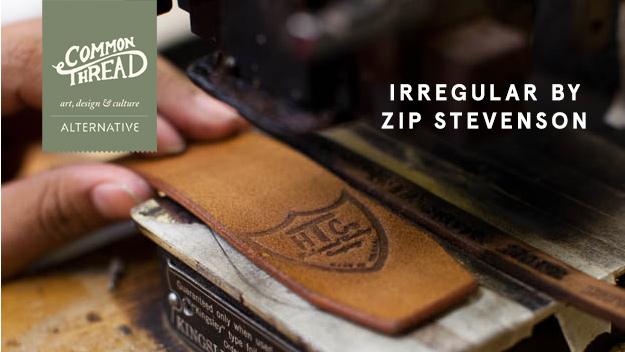 Common Thread: Irregular By Zip Stevenson
